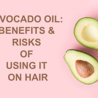 Avocado Oil: Benefits & Risks of Using it on Hair