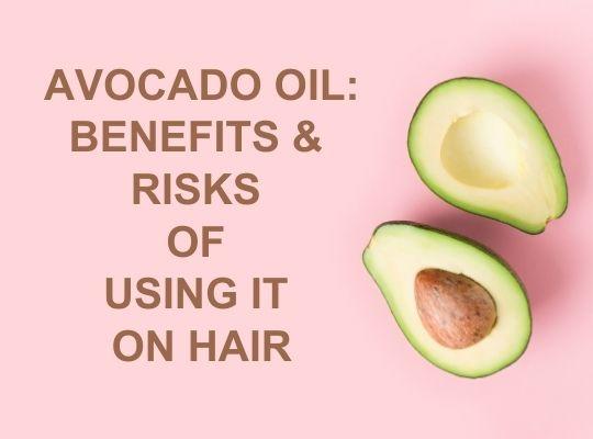 Avocado Oil Benefits & Risks