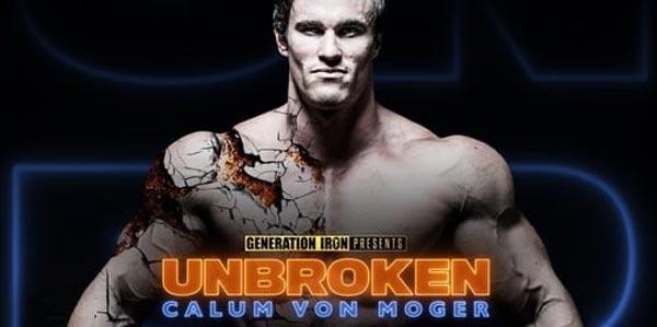 Calum Von Moger Unbroken