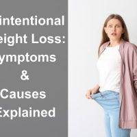 Unintentional Weight Loss : Symptoms and Causes Explained