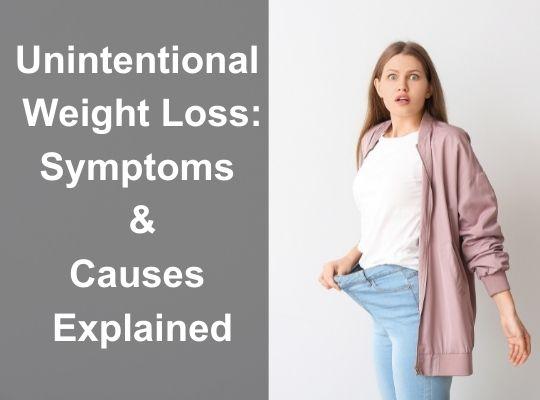 Unintentional Weight Loss