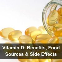 Vitamin D: Benefits, Food Sources & Side Effects