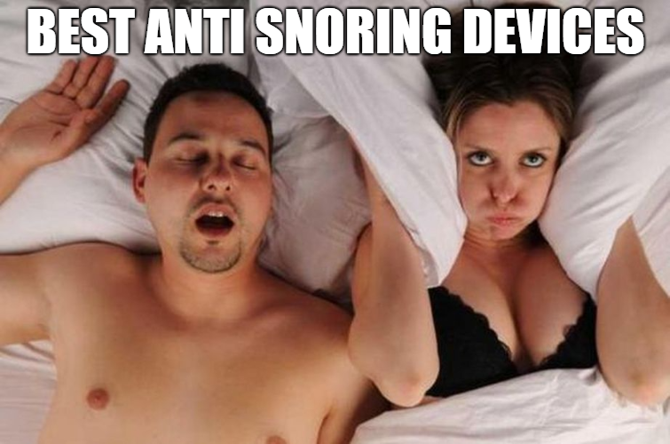 Best Anti Snoring Products