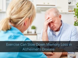 exercise can slow down memory loss Alzheimer's