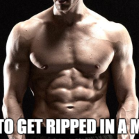 How To Get Ripped In A Month? A Comprehensive Guide On Fastest Way To Achieve This Feat