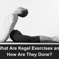 What Are Kegel Exercises For Men and How Are They Done?