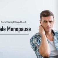Male Menopause: Symptoms, Causes & Treatment