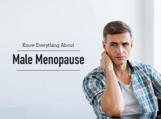 male menopause causes and treatment